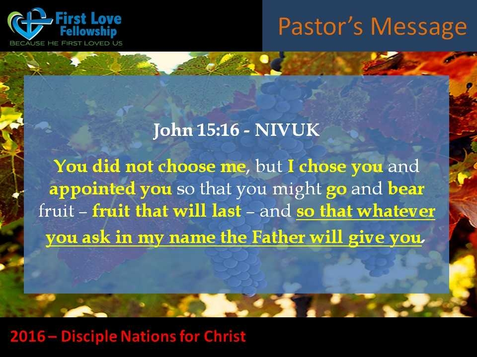 August 05, 2016 Chosen To Bear Fruit - Sermon by Ps. Beng_002