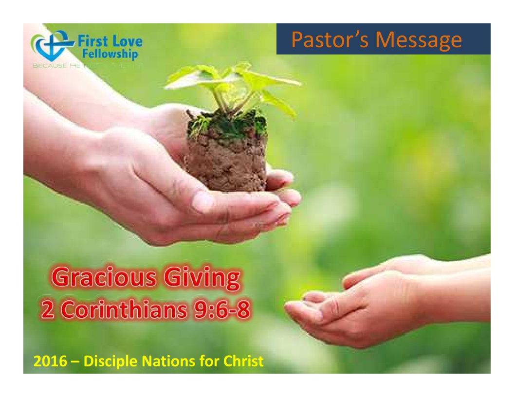 August 19, 2016 Gracious Giving - By Ps Beng_001