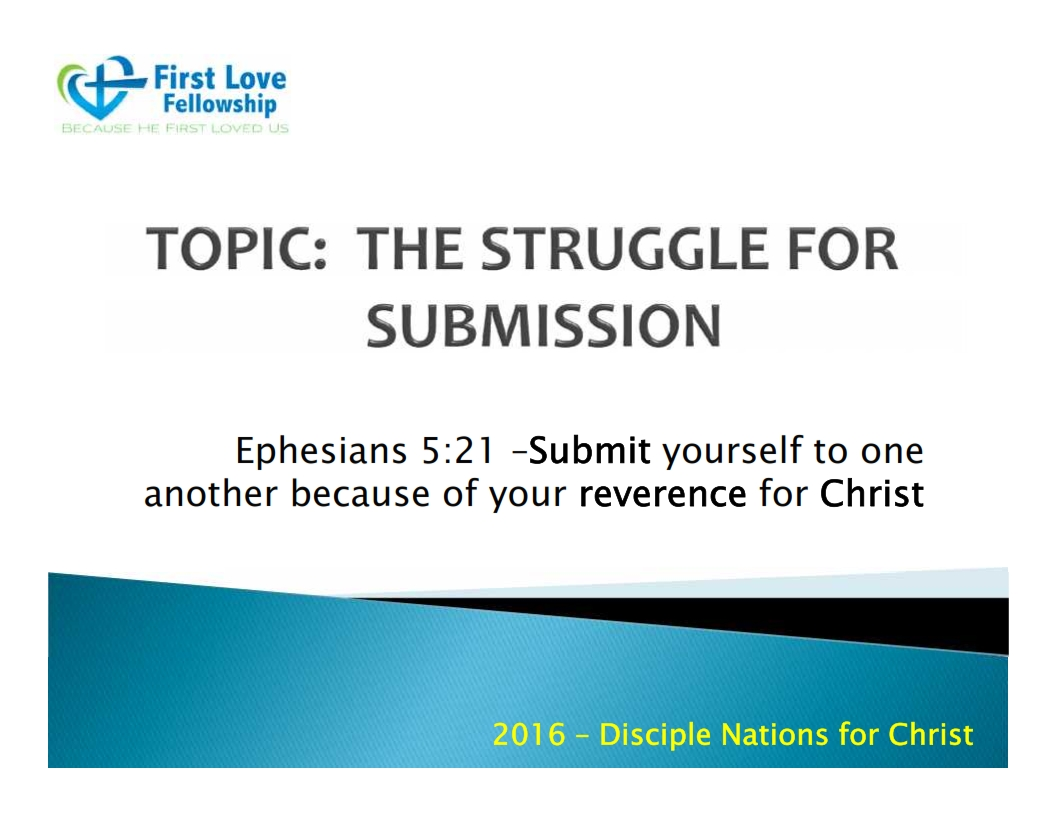 September 16, 2016 The Struggle for Submission - By Bro. Godfred_001