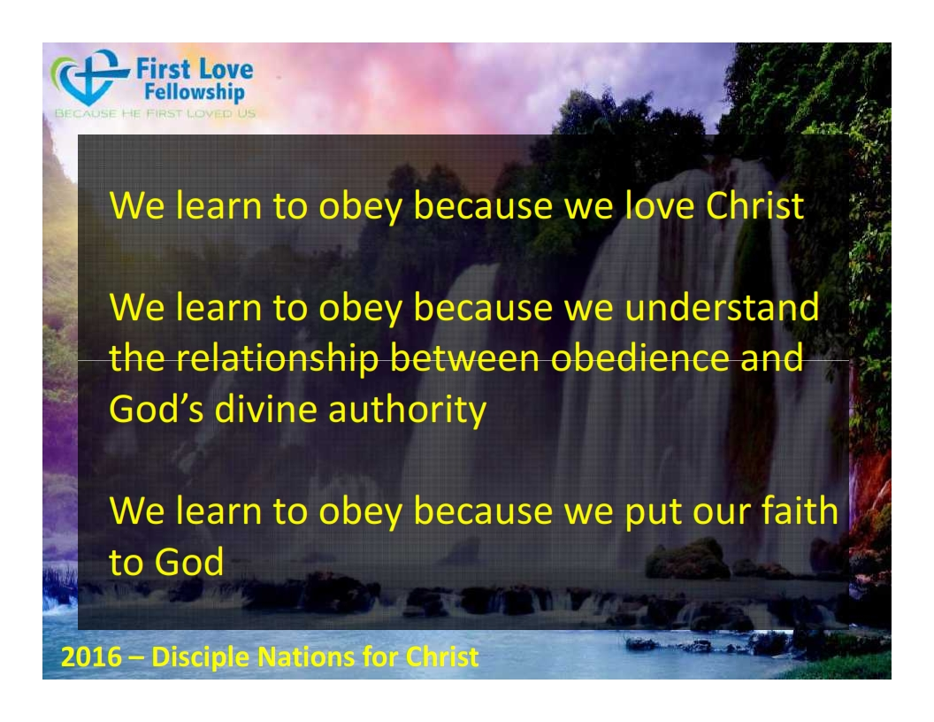 September 23, 2016 Learn to be obedient - By Ps Beng_003