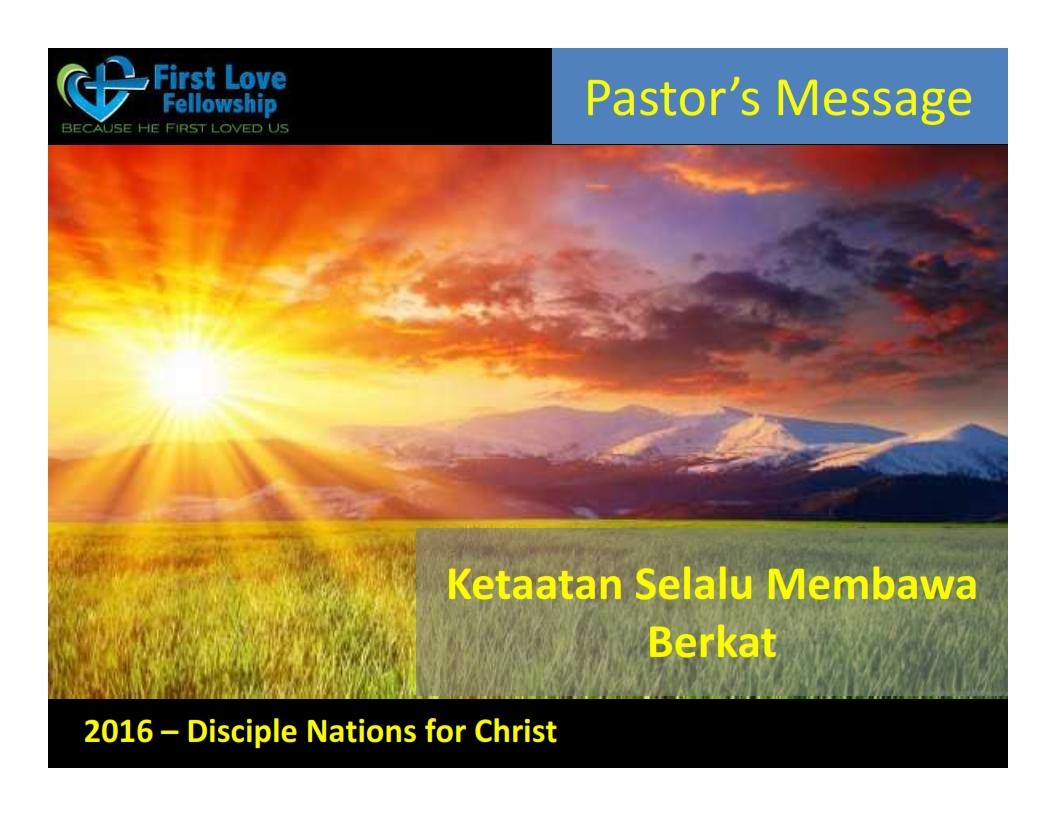 September 30, 2016 Ketaatan Selalu Membawa Berkat - Oleh Ps Beng_001